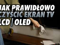 jak czyścić ekran telewizora LCD OLED okładka