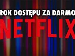 netflix rok za darmo play promocja okładka