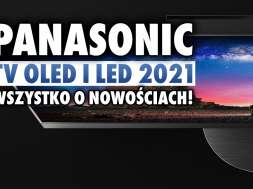 panasonic telewizory led oled 2021 okładka