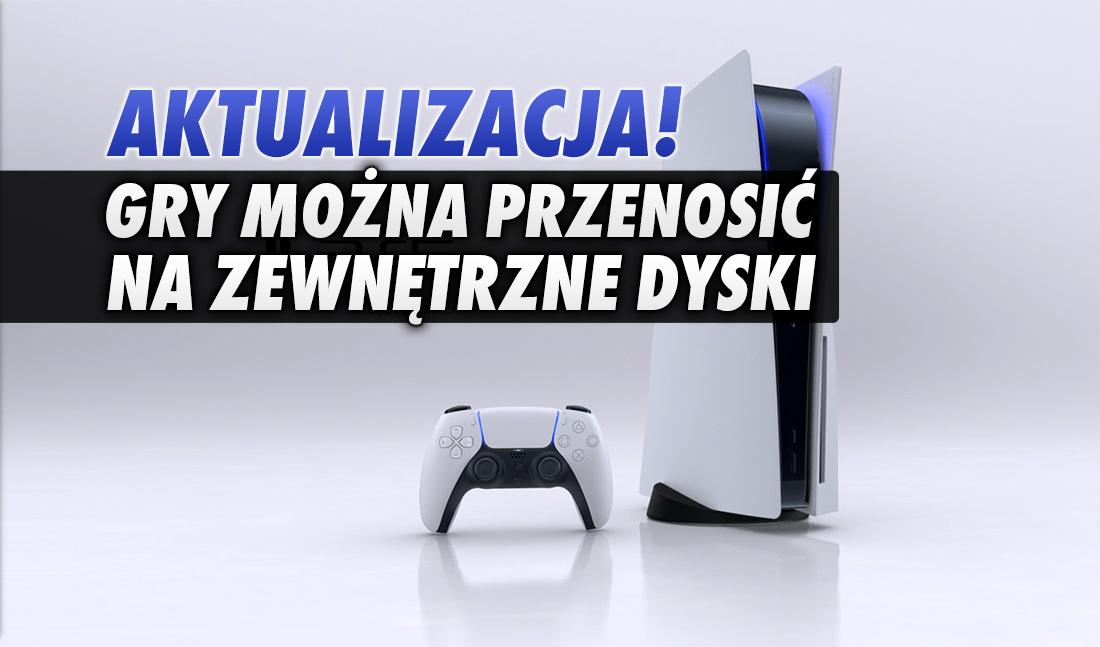 PlayStation 5: można już przenosić za duże gry na zewnętrzny dysk USB! Rusza ważna aktualizacja – kiedy będzie ją można pobrać?