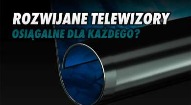 rolowane telewizory rozwijane OLED rynek prognoza okładka