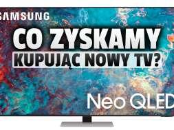 samsung_Neo-QLED_QN85A zakup korzyści akcja okładka