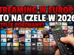 streaming europa 2026 prognoza netflix disney+ hbo max okładka