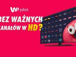 wp pilot bez kanałów w HD okładka