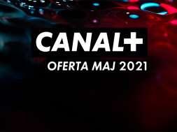 CANAL+ online platforma maj 2021 oferta okładka
