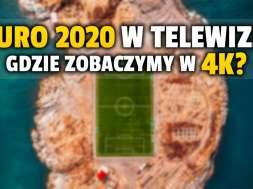EURO 2020 w telewizji 4K okładka
