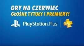 Sony ogłosiło gry na czerwiec w PlayStation Plus! Potwierdzono hity na PS4 i PS5 – co otrzymamy już za kilka dni?