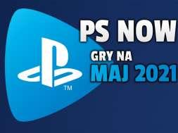 PlayStation Now oferta gry maj 2021
