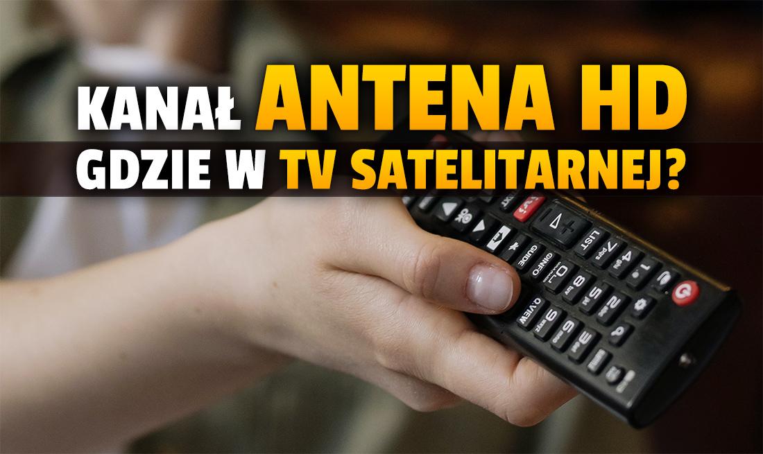 Nowy kanał z filmami i serialami Antena TV HD włączony z satelity Hot Bird! Jak wyszukać? W jakiej jakości nadaje?