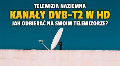 dvb-t2 kanały HD w Polsce jak odbierać okładka