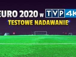 euro 2020 tvp 4k tetsowe nadawanie okładka