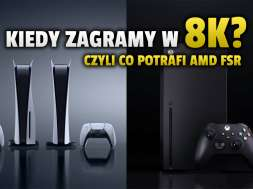 konsole xbox series x ps5 amd fsr technologia 8K okładka