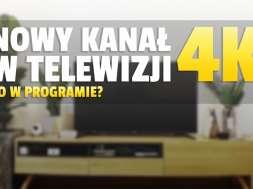 nowy kanał 4k w telewizji okładka