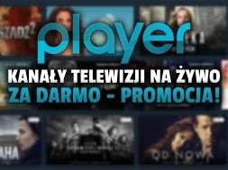 player promocja kanały telewizji za darmo okładka