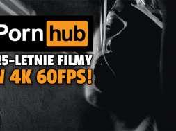 pornhub stare filmy pornograficzne erotyczne 4K60fps okładka
