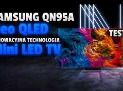 samsung neo qled qn95a miniled 2021 test okładka v2