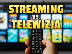 streaming i vod kontra telewizja okładka