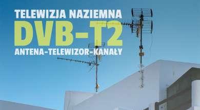 telewizja naziemna dvb-t2 standard ustawienia antena tv kanały okładka