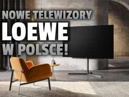 telewizory Loewe Polska 2021 nowe modele okładka