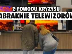 telewizory braki sklepy koronawirus kryzys polprzewodniki okładka