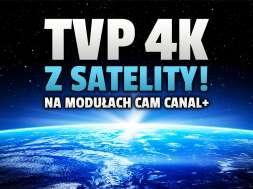 tvp 4k telewizja satelitarna canal+ moduły cam okładka