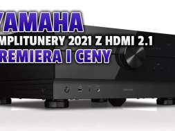 yamaha aventage 2021 amplitunery hdmi 2.1 okładka