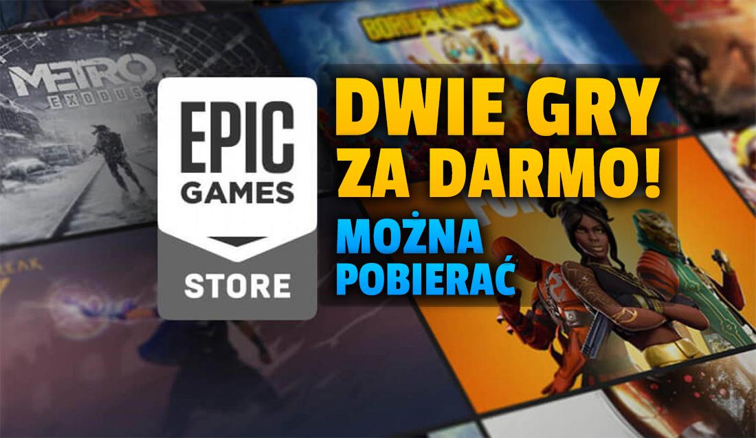 Od dziś kolejne super gry za darmo w Epic Games Store! Dodano dwa tytuły. Co pobrać na PC bez żadnych opłat?
