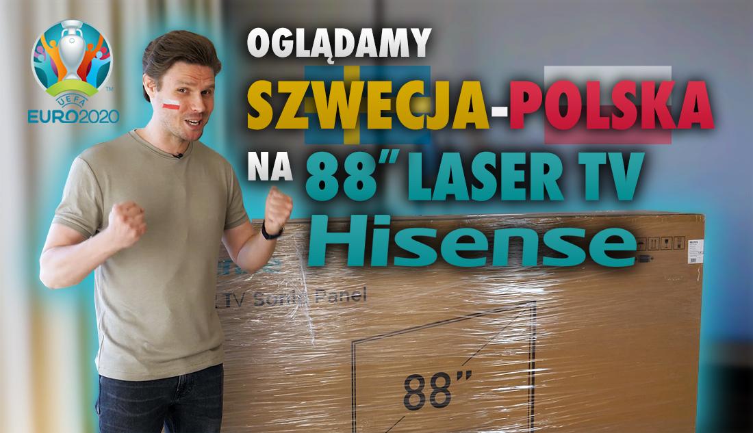 Oglądamy mecz Polska Szwecja na 88 calowym Sonic Screen Laser TV od Hisense. Zapowiedź instalacji i pierwszych wrażeń!
