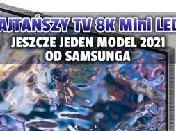 Samsung Neo QLED MiniLED QN700A telewizor 2021 wygląd 2