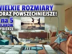 Samsung telewizory sprzedaż duże przekątne Polska okładka