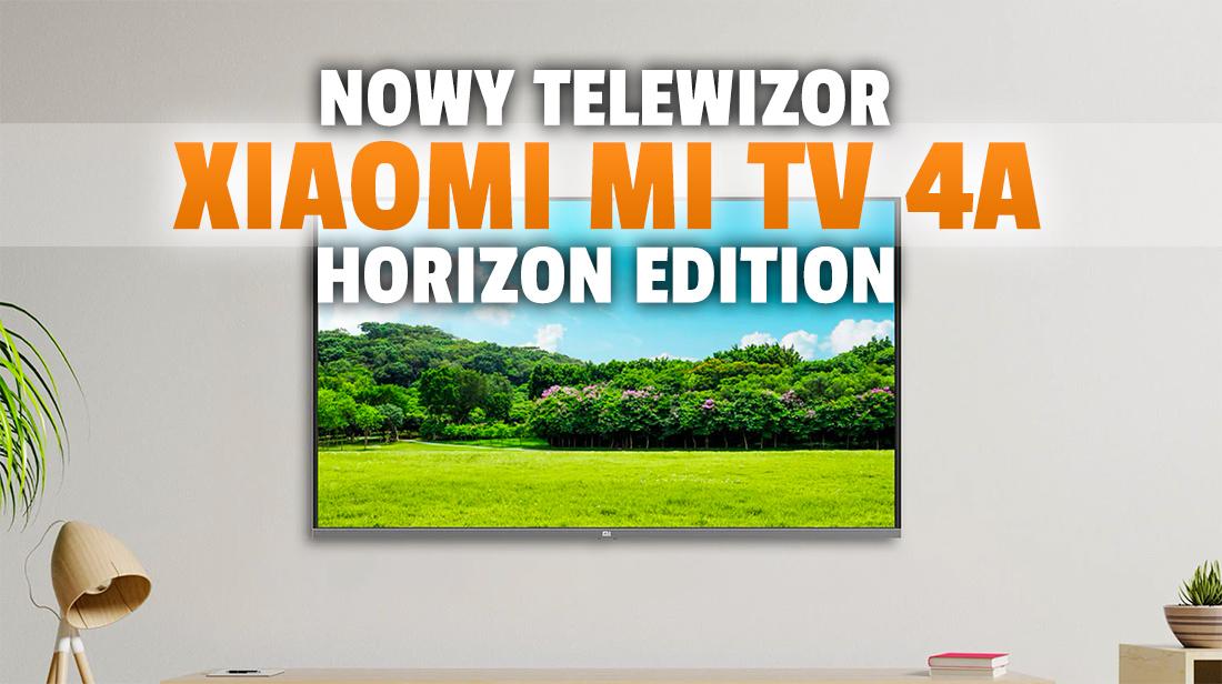 Nowy telewizor Xiaomi wchodzi do sprzedaży poza Chinami! Oto Mi TV 4A 40 Horizon Edition – jaka cena?