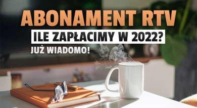 abonament RTV 2022 stawki okładka