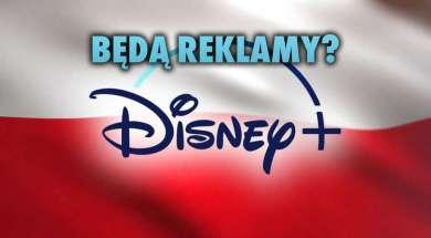 disney-plus-polska-reklamy-abonament-okładka