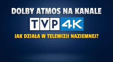 dolby atmos kanał tvp 4k telewizja naziemna okładka