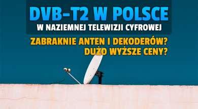 dvb-t2 w polsce naziemna telewizja cyfrowa anteny okładka