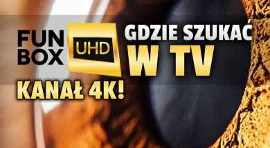 kanał 4K funbox UHD polska telewizja gdzie oglądać okładka
