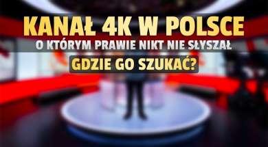 kanał 4k tvk w Polsce gdzie oglądać okładka