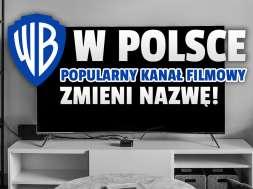 kanał TNT polska warner bros discovery nowa nazwa kanała