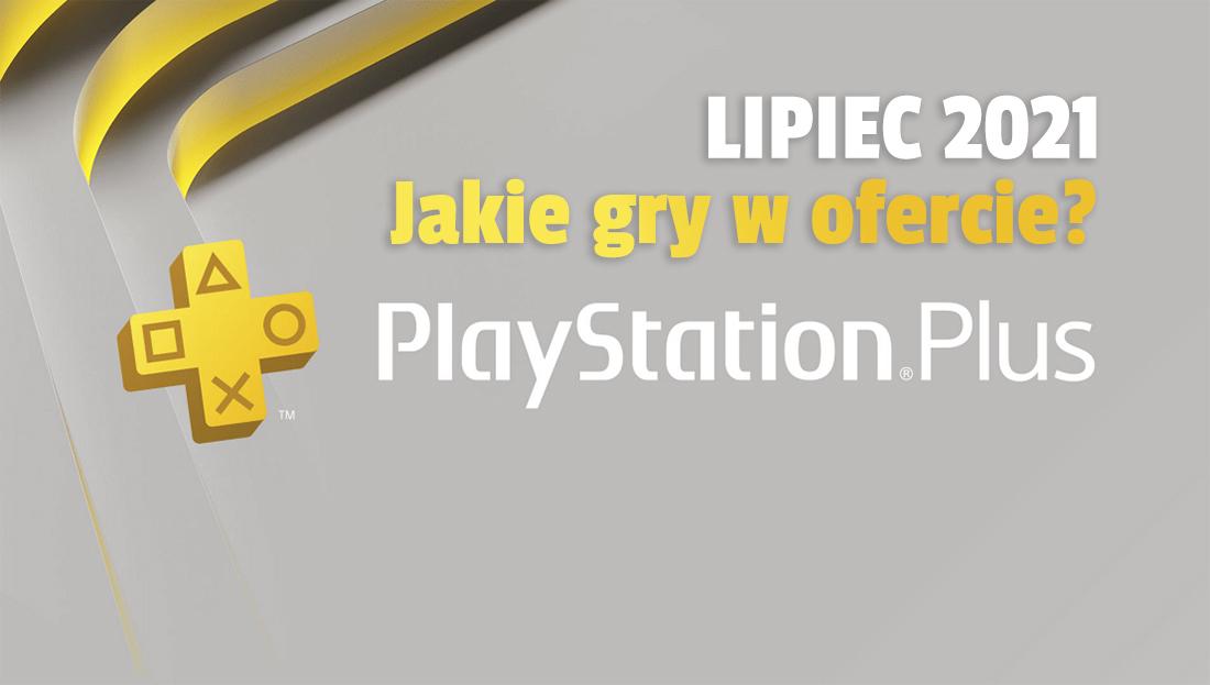 Oferta PlayStation Plus na lipiec 2021: znamy drugi tytuł? Sony może zaskoczyć grą na PS4!