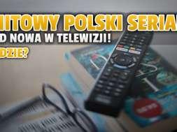 polski serial na dobre i na złe w telewizji od nowa tvp seriale okładka