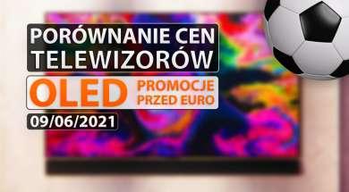 porównanie cen telewizorów OLED euro 2020 okładka