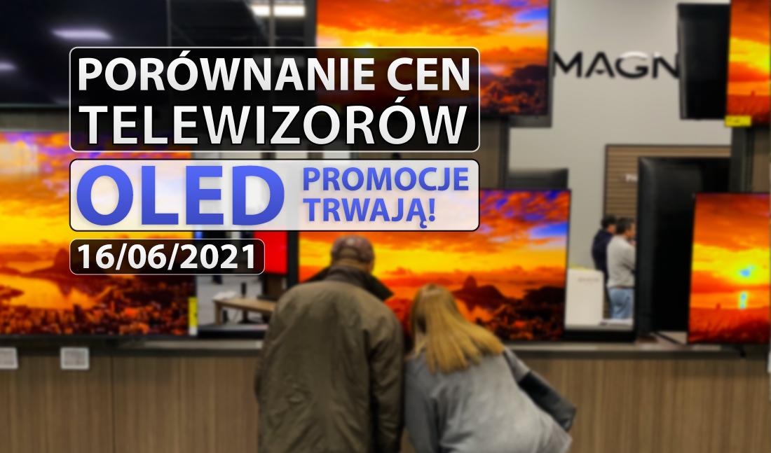 Gdzie kupić telewizor OLED? Pierwsze wielkie przeceny nowych modeli 2021! Trwają promocje na EURO 2020