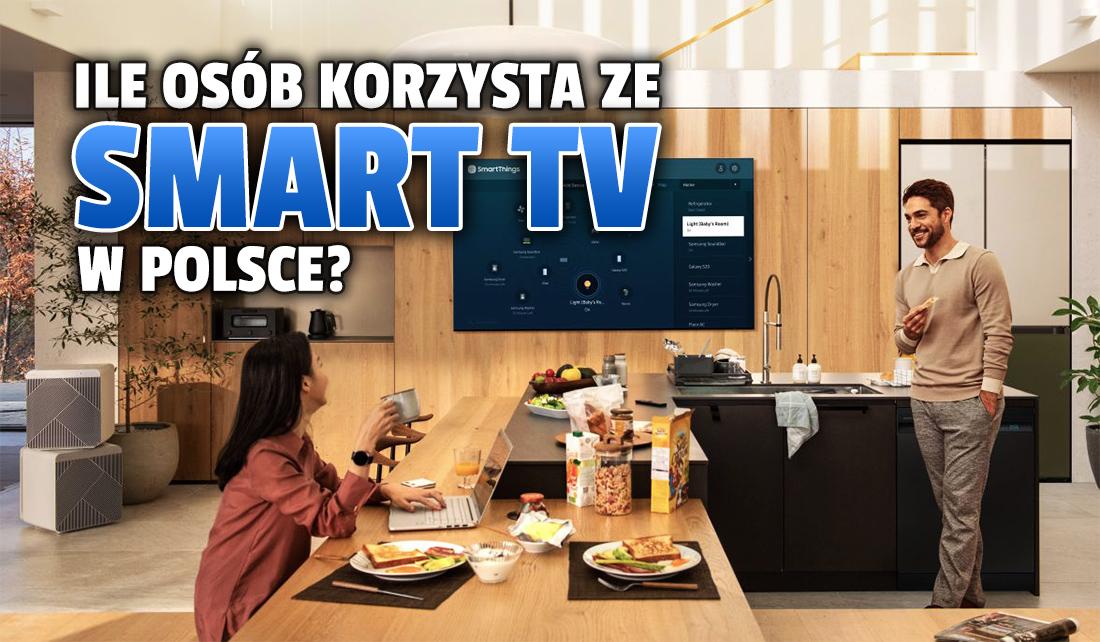 Samsung: telewizory Smart TV coraz popularniejsze w Polsce. Jak z nich korzystamy? Co mówią statystyki?