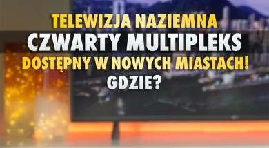 telewizja naziemna czwarty multipleks mux-4 zasięg okładka