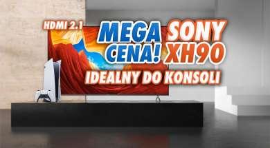 telewizor sony xh90 promocja euro czerwiec 2021 okładka