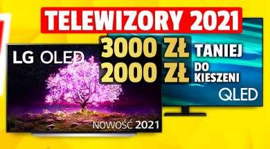 telewizory 2021 samsung qled lg oled promocja media expert czerwiec okładka