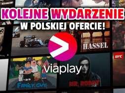 viaplay kolejny event wydarzenie oferta Polska okładka