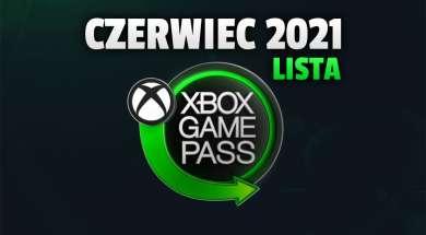 xbox game pass czerwiec 2021 oferta pierwsze gry okładka