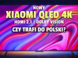 xiaomi mi tv 6 series telewizor 4K QLED 2021 okładka