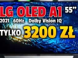 LG OLED A1 55 cali telewizor 2021 promocja media exper lipiec 2021